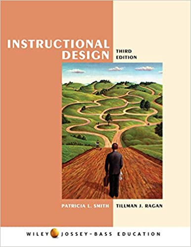 Instructional Design 3rd Edition by Patricia. L. Smith and more